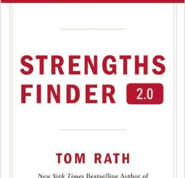 "Review: ""Strengths Finder 2.0"" by Tom Rath"